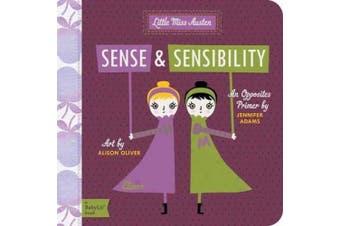 Sense & Sensibility: A BabyLit Opposites Primer (Babylit) [Board book]