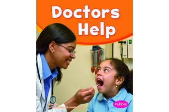 Doctors Help (Pebble Books: Our Community Helpers)