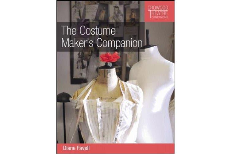 The Costume Maker's Companion (Crowood Theatre Companions)