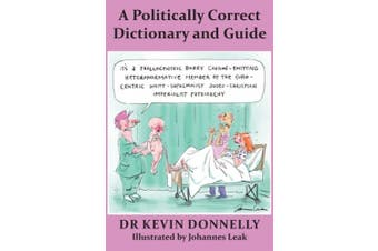 A Politically Correct Dictionary and Guide