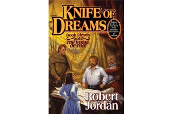 Knife of Dreams: Book Eleven of 'the Wheel of Time' (Wheel of Time)