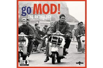 Go Mod!: The Anthology: A Decade of Mod-ska-soul 1957-67