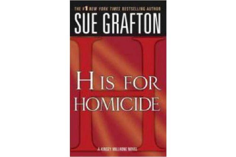"""h"" Is for Homicide: A Kinsey Millhone Novel"