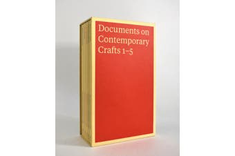 Documents on Contemporary Crafts 1-5