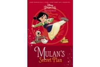 Mulan's Secret Plan (Disney Princess: Beginnings) (Disney Mulan)