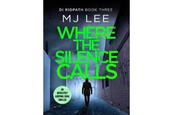 Where the Silence Calls (DI Ridpath Crime Thriller)
