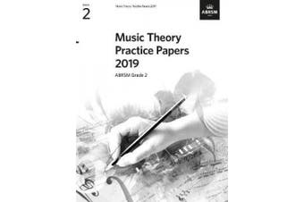 Music Theory Practice Papers 2019, ABRSM Grade 2 (Theory of Music Exam papers & answers (ABRSM))