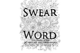 Swear Word Coloring Book - Be Ready For swearing fun!