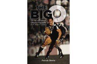 The Big O: The Life and Times of Olsen Filipaina