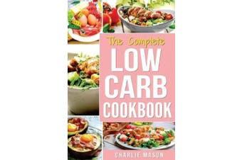 Low Carb Diet Recipes Cookbook
