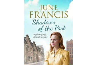 Shadows of the Past: A gripping saga of family secrets