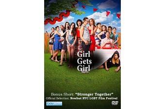 Girl Gets Girl plus Bonus Short: Stronger Together
