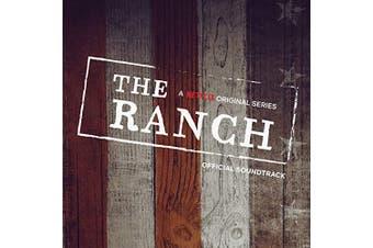 The Ranch Soundtrack (A Netflix Original Series Official Soundtrack)