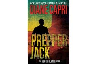 Prepper Jack: The Hunt for Jack Reacher Series (Hunt for Jack Reacher)