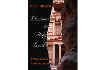 Discover the Holy Land: A Travel Guide to Israel and Jordan