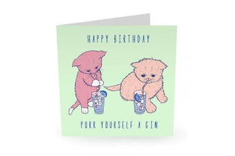 "Central 23 - Funny Birthday Card -""Purr Yourself A Gin"" - Celebratory Birthday Card for Women and Men - Comes with Fun Stickers"