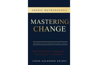 Mastering Change Instructor's Manual