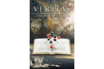 Veritas: A Defense for Biblical Truth