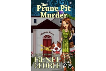 The Prune Pit Murder (A Barkside of the Moon Cozy Mystery)