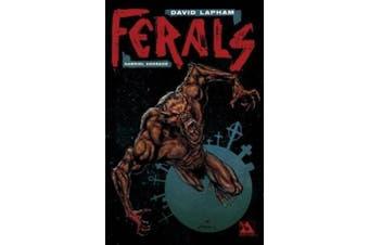 Ferals Volume 2