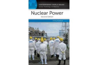 Nuclear Power: A Reference Handbook, 2nd Edition (Contemporary World Issues)
