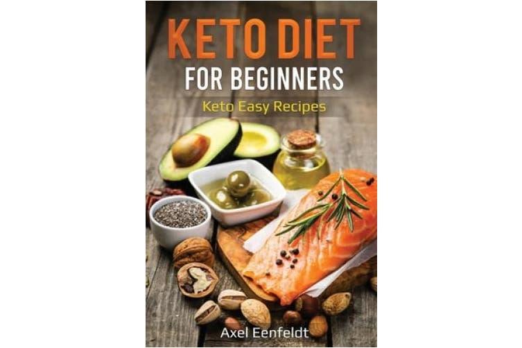 Keto Diet for Beginners: Keto Easy Recipes