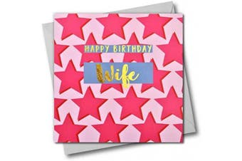 Happy Birthday Wife, Pink Stars, Greeting Card with Text Foiled in Shiny Gold