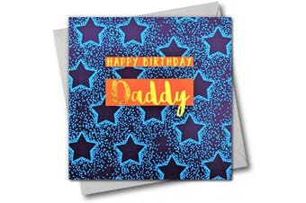 Happy Birthday Daddy, Blue Stars, Greeting Card with Text Foiled in Shiny Gold