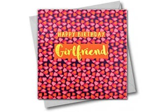 Happy Birthday Girlfriend, Greeting Card with Text Foiled in Shiny Gold