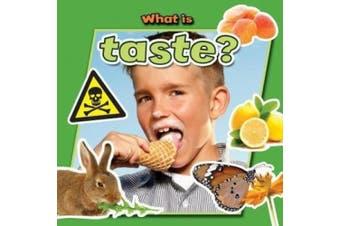 What is Taste? (Senses Close-Up)