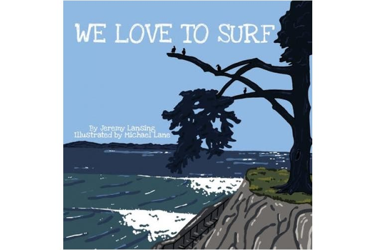 We Love to Surf