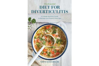 The Essential Diet for Diverticulitis: A 3-Stage Nutrition Guide to Manage and Prevent Flare-Ups