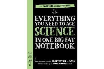 Everything You Need to Ace Science in One Big Fat Notebook: The Complete School Study Guide (Big Fat Notebooks)