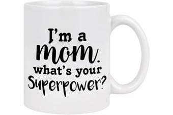 (White - Mom) - Mom Mugs for Women I Am A Mom What's Your Superpower Coffee Mug Mom Coffee Mug Mothers Day Gifts from Daughter Son Novelty Gift for Mothers' Day Birthday 330ml