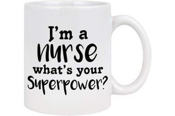 (White - Nurse) - Nurse Gifts for Women I Am A Nurse What's Your Superpower Coffee Mug Nurse Coffee Mug Nurse Week Graduation Birthday Gift for Nurse Mom Family Best friend 330ml
