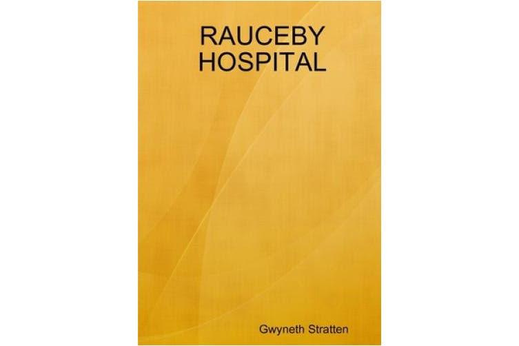 RAUCEBY HOSPITAL