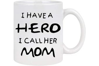 (White) - Best Mom Coffee Mug I Have a Hero I Call Her Mom Mug Coffee Mugs for Mom Mothers Day Gifts from Daughter Son Mom Gifts Mother's Day Birthday Gifts 330ml