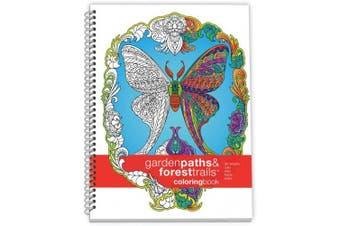 (Medium Sidebound (17cm  by 23cm ), Garden Paths & Forest Trails) - Action Publishing Colouring Book: Garden Paths & Forest Trails · (17cm x 23cm )