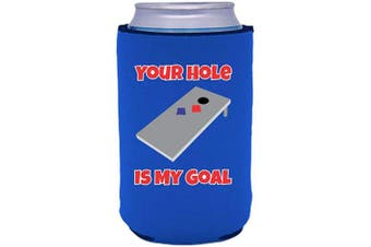 (1, Royal Blue) - Your Hole Is My Goal Neoprene Collapsible Can Coolie (Royal Blue, 1)