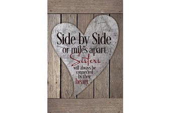(15cm  x 23cm ) - Sisters Wood Plaque with Inspiring Quotes 6x9 - Classy Vertical Frame Wall & Tabletop Decoration | Easel & Hanging Hook | Side by Side or Miles Apart, Sisters Will Always be Connected by Their Heart