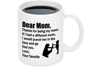 (White-1) - Funny Mom Coffee Mug Thanks for Being My Mom Best Mom Gifts from Daughter Son Kids Mother's Day Birthday Gifts for Mom (White-1)