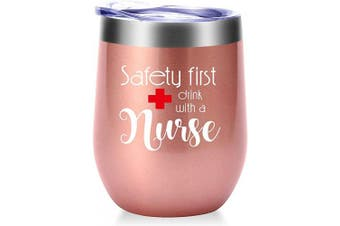 (Rose Gold) - Safety First Drink With A Nurse Mug.Nurse Gifts for Women.Nurses Week,Nurse Practitioner,Nurse Appreciation Gifts.Graduation,Birthday,Christmas Gifts for Nuse Wine Tumbler(350ml Rose Gold)