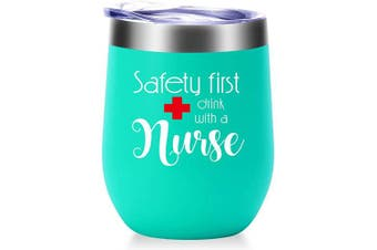 (Mint Green) - Safety First Drink With A Nurse Mug.Nurse Gifts for Women.Nurses Week,Nurse Practitioner,Nurse Appreciation Gifts.Graduation,Birthday,Christmas Gifts for Nuse Wine Tumbler(350ml Mint Green)