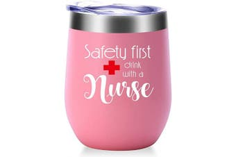(Light Pink) - Safety First Drink With A Nurse Mug.Nurse Gifts for Women.Nurses Week,Nurse Practitioner,Nurse Appreciation Gifts.Graduation,Birthday,Christmas Gifts for Nuse Wine Tumbler(350ml Light Pink)