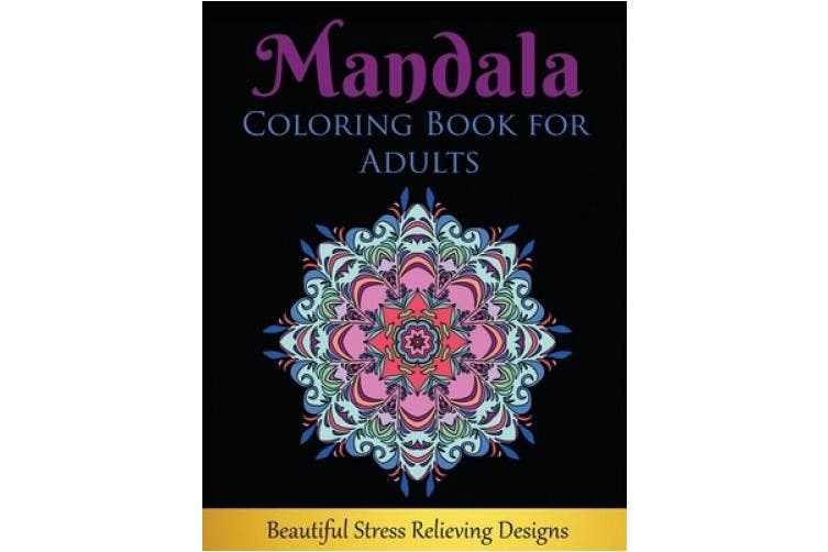 Mandala Coloring Book for Adults: Beautiful Stress Relieving Designs
