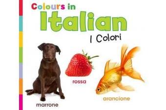 Colours in Italian: I Colori (World Languages - Colours) [Italian]