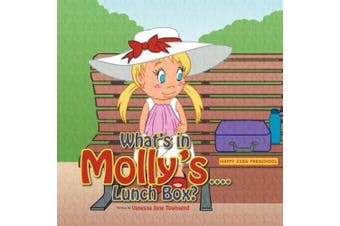 What's in Molly's...Lunch Box? (Molly's Bedtime Stories)