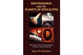 Nostradamus and the Planets of Apocalypse