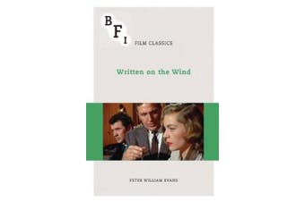 Written on the Wind (BFI Film Classics)