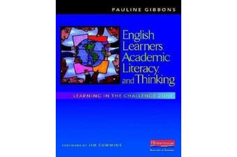 English Learners, Academic Literacy, and Thinking: Learning in the Challenge Zone